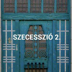 Szecesszió II.